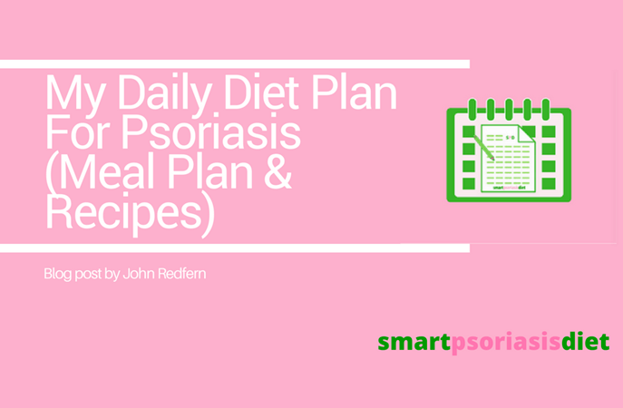 daily diet plan for psoriasis by smart psoriasis diet